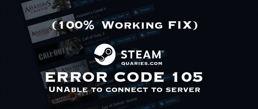 Steam Error Code 105