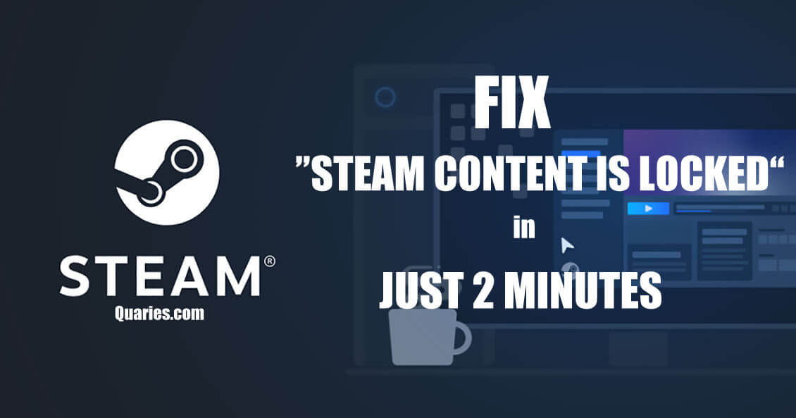 Steam Content is Locked Solution 2020
