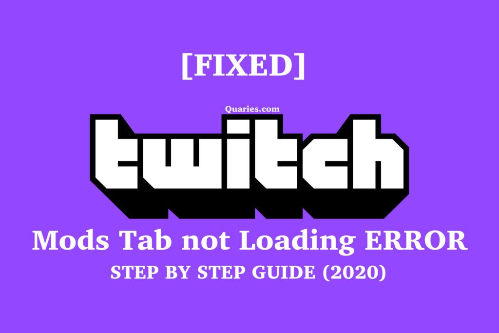 Twitch Mods tab not loading error fixed