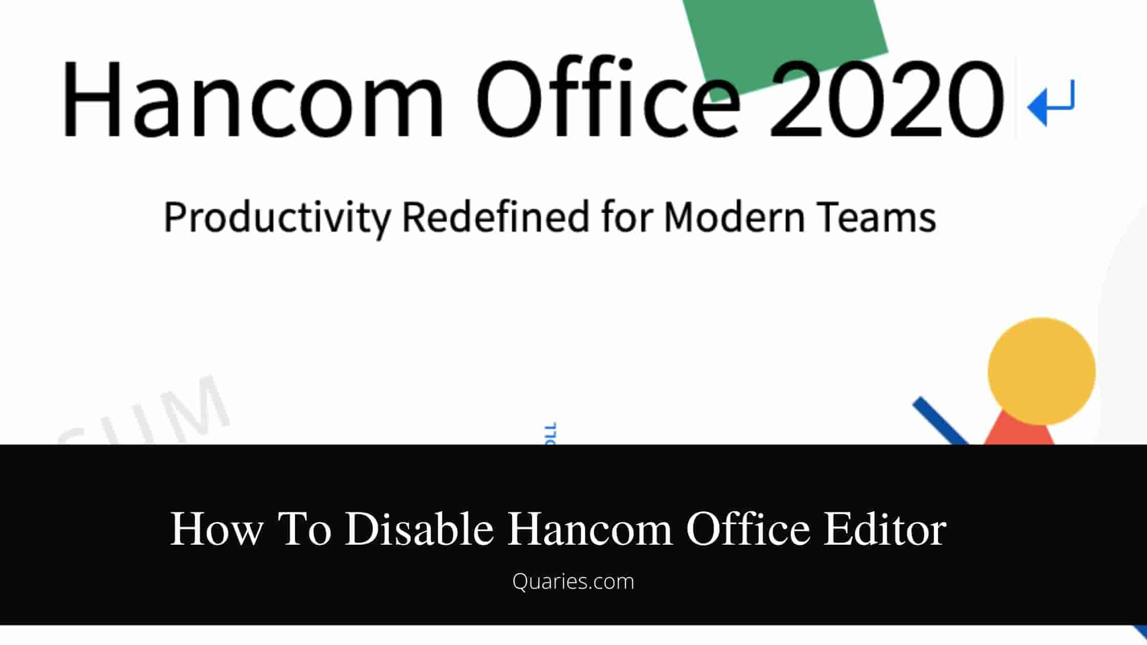 How To Disable Hancom Office Editor