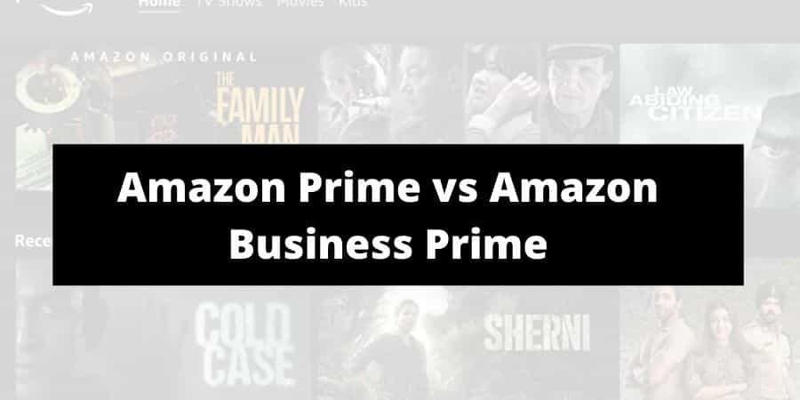 Amazon Prime Vs Amazon Business Prime