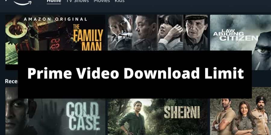 What Is The Download Limit For Amazon Prime Video
