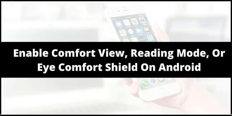 comfort view on LG Phone