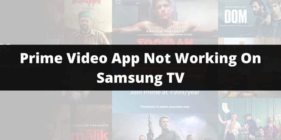 """How To Fix """"Amazon Prime Video App Not Working"""" On Samsung TV"""