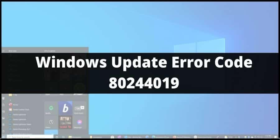 Windows Update Error Code 80244019