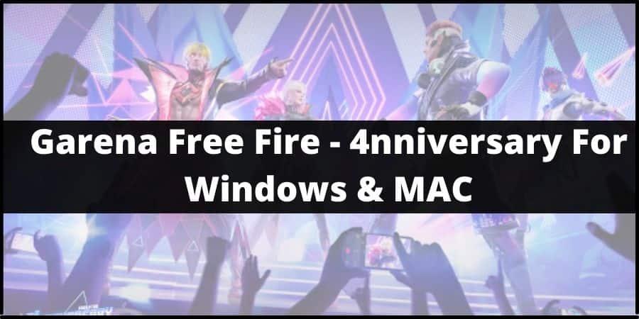 Garena Free Fire - 4nniversary